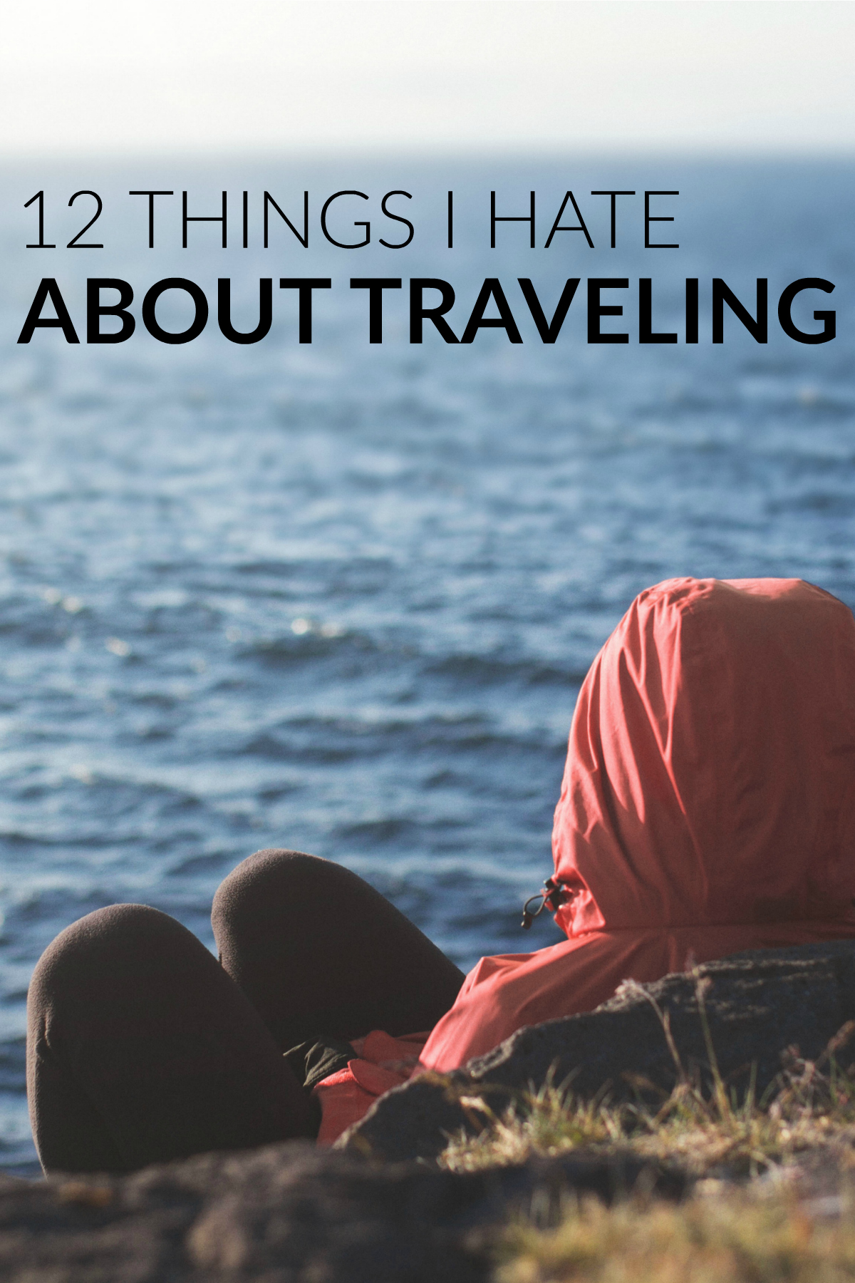 Traveling isn't always fun, here are 7 things you need to watch out for.