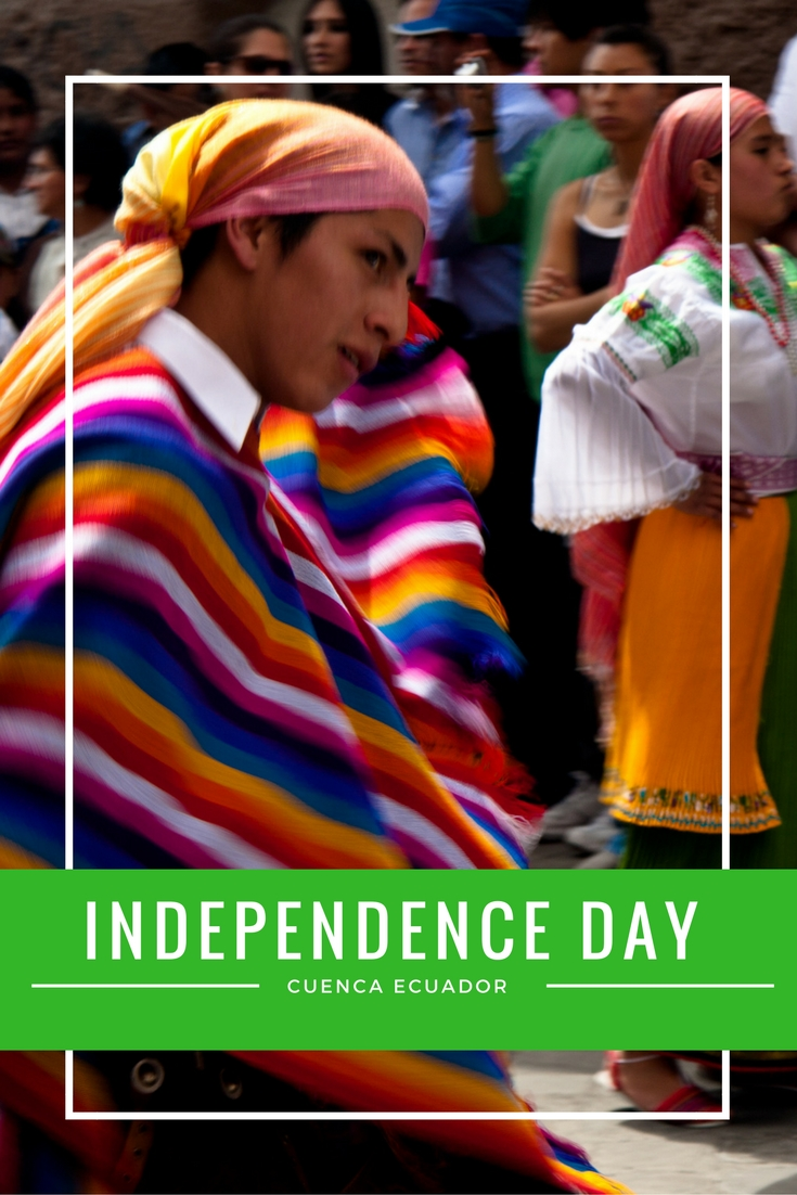 Independence Day in Cuenca Ecuador is one of the biggest holidays of the year, don't miss the best things to see and do.