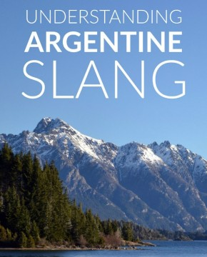 Lunfardo: Surviving with Argentine slang