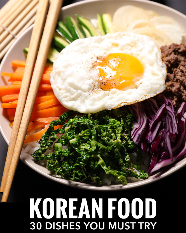 Korean Food: 30 Dishes You Need to Try