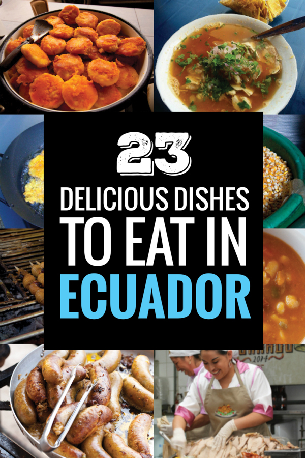 Ecuadorian food may be the next big trend with amazing roasted pork and delicious seafood dishes. Here's the ultimate list of what food to eat in Ecuador.