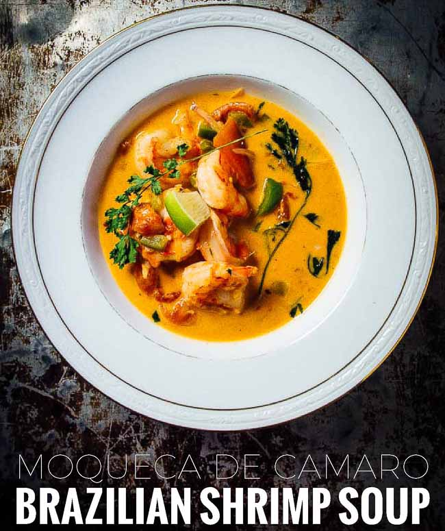 Brazilian shrimp soup is known as moqueca de camarao and is a one-pot dish that can made in less than 20 minutes.
