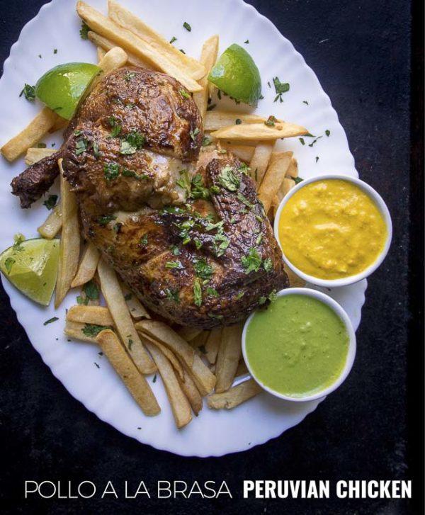 An easy Peruvian chicken recipe, pollo a la brasa along with aji verde and aji amarillo.