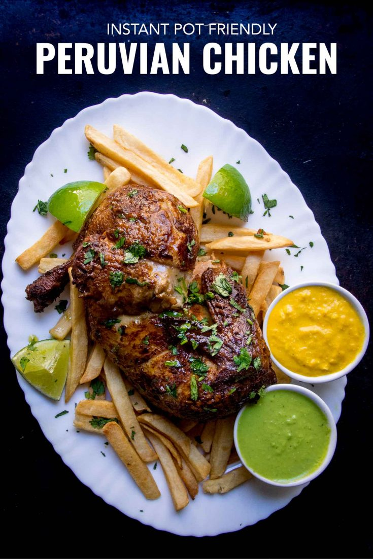 An easy Peruvian chicken recipe with green sauce, pollo a la brasa along with aji verde and aji amarillo. It's an authentic rotisserie recipe in Peru. Now you can make it at home in the oven or Instant Pot - both recipes included. #Peru #Peruvian #healthy #recipe #keto #cleaneating #instantpot #instapot #pressurecooker #Keto #chicken #aji