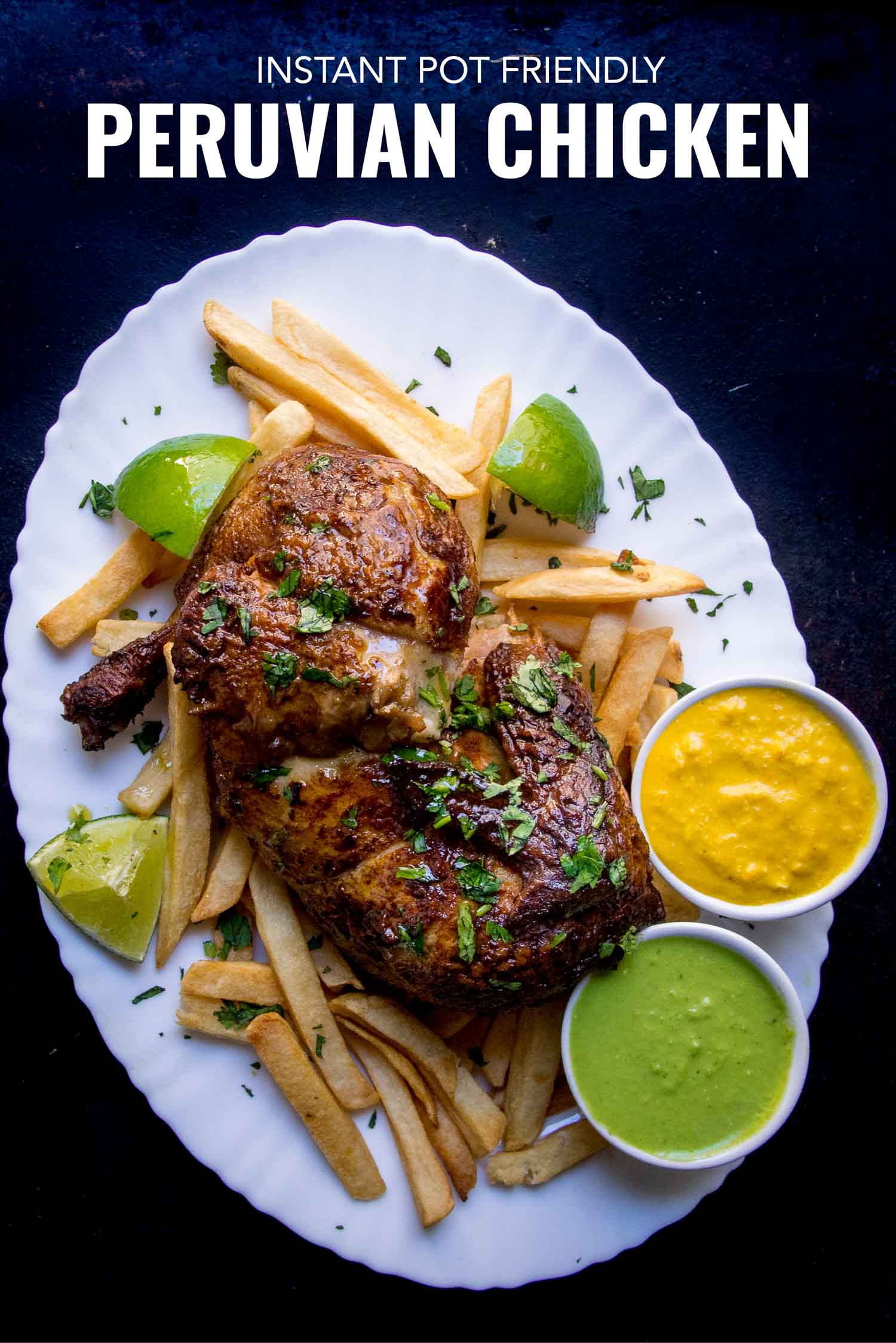 peruvian chicken with french fries and aji sauces on a white plate