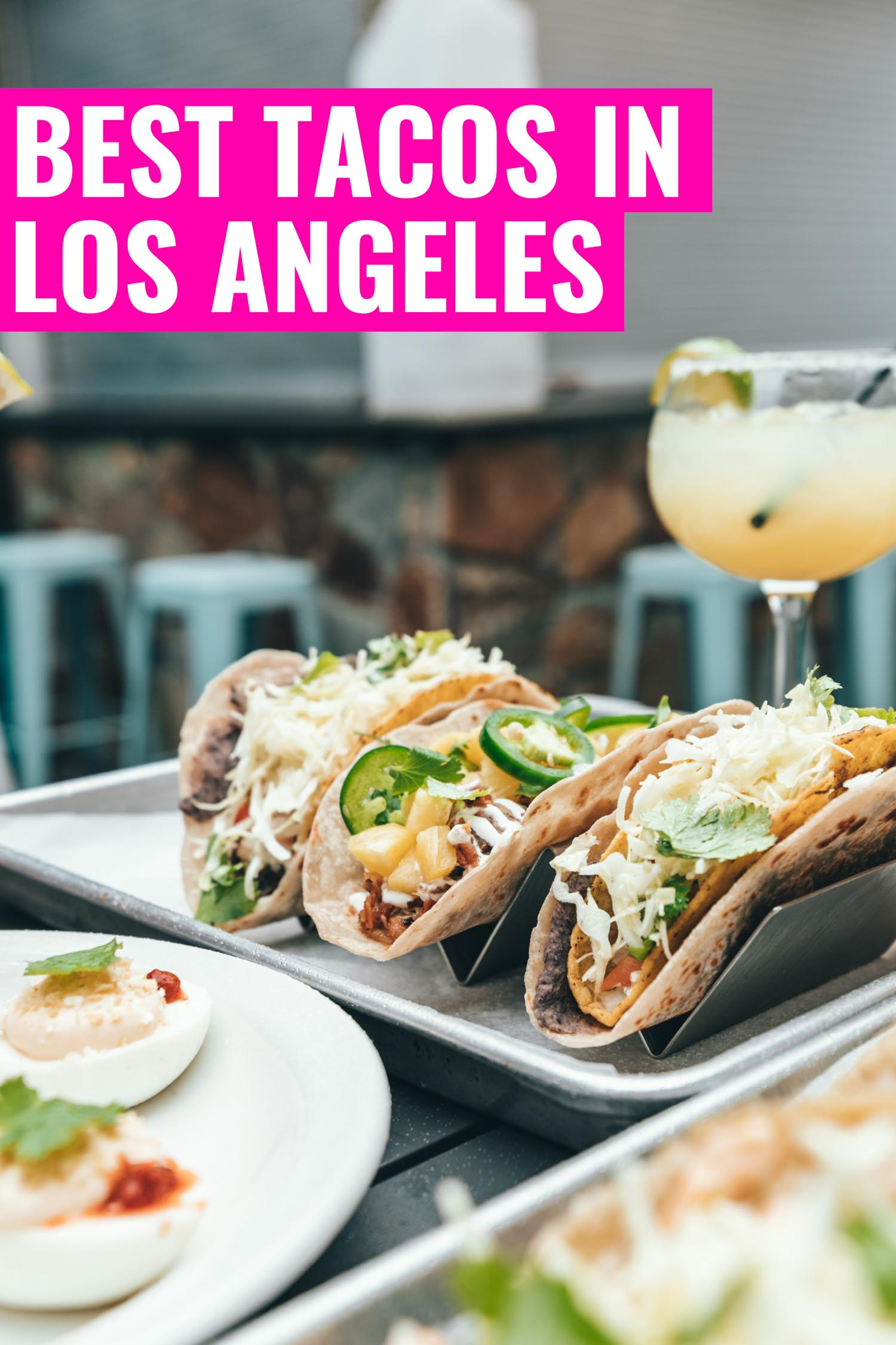 tacos in Los Angeles at a restaurant with drinks