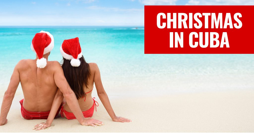 How to spend Christmas in Cuba, where to go and what you need to know about this once banned holiday.