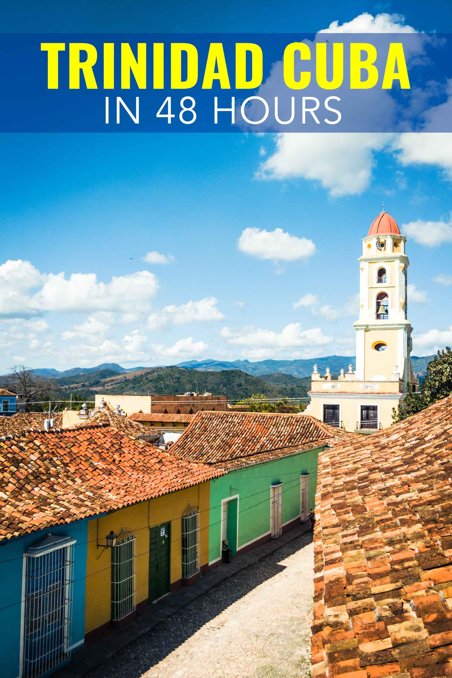Trinidad Cuba, here's what to see and do in Trinidad in two days.