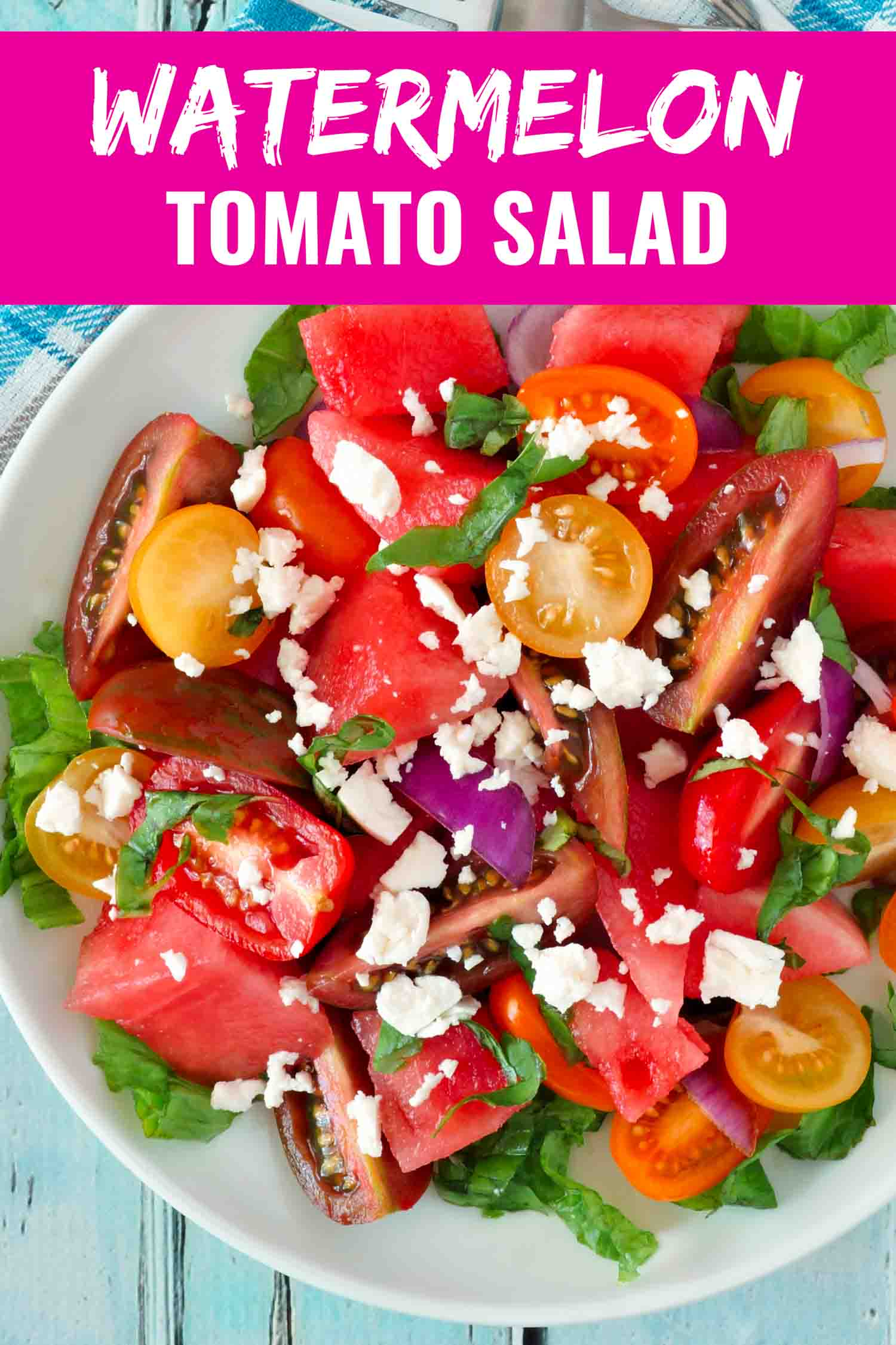 Heirloom tomato watermelon sald