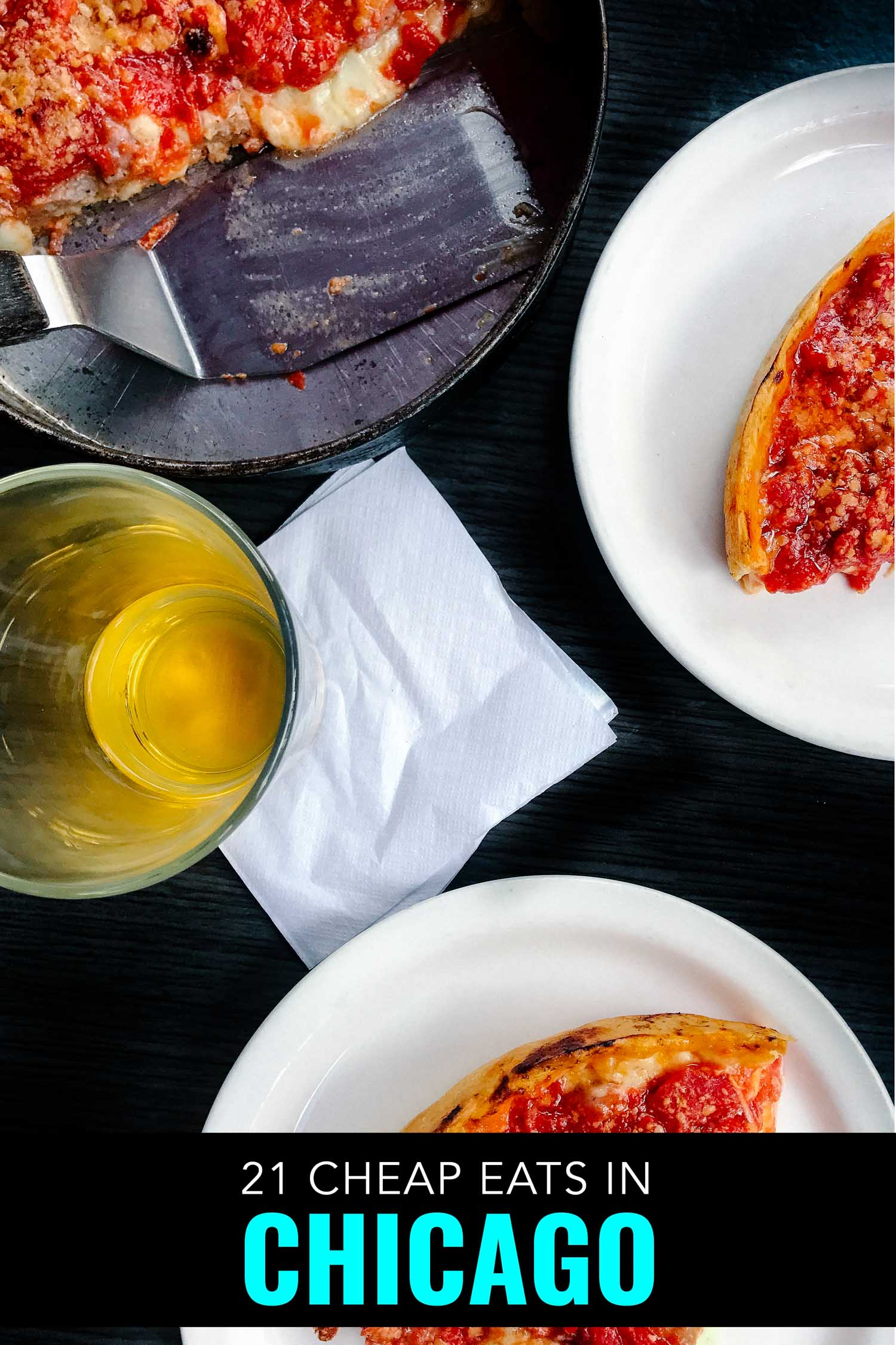 Famous deep dish Chicago pizza is one of the best cheap eats in Chicago.