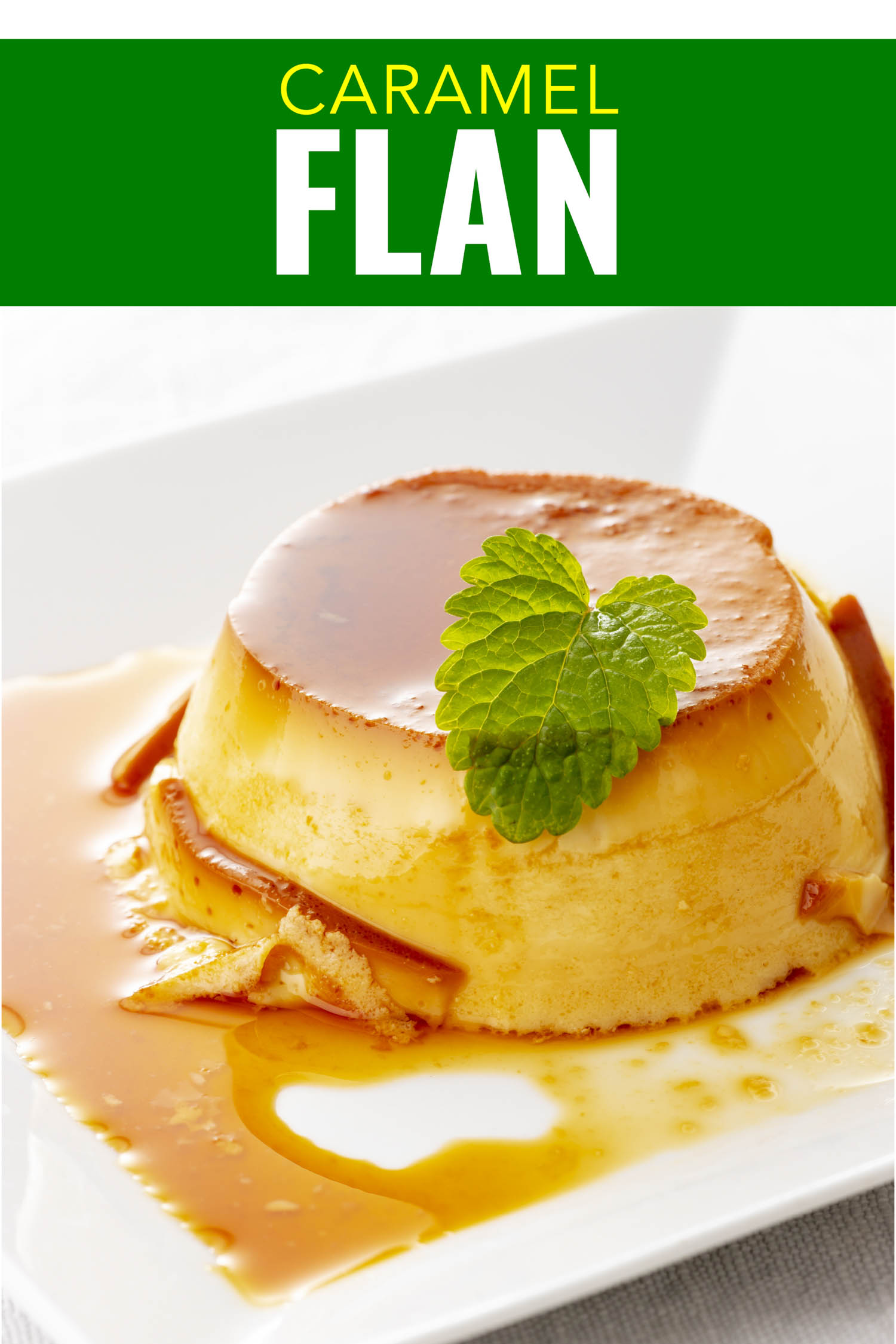 Sweet Homemade Cuban Flan Dessert