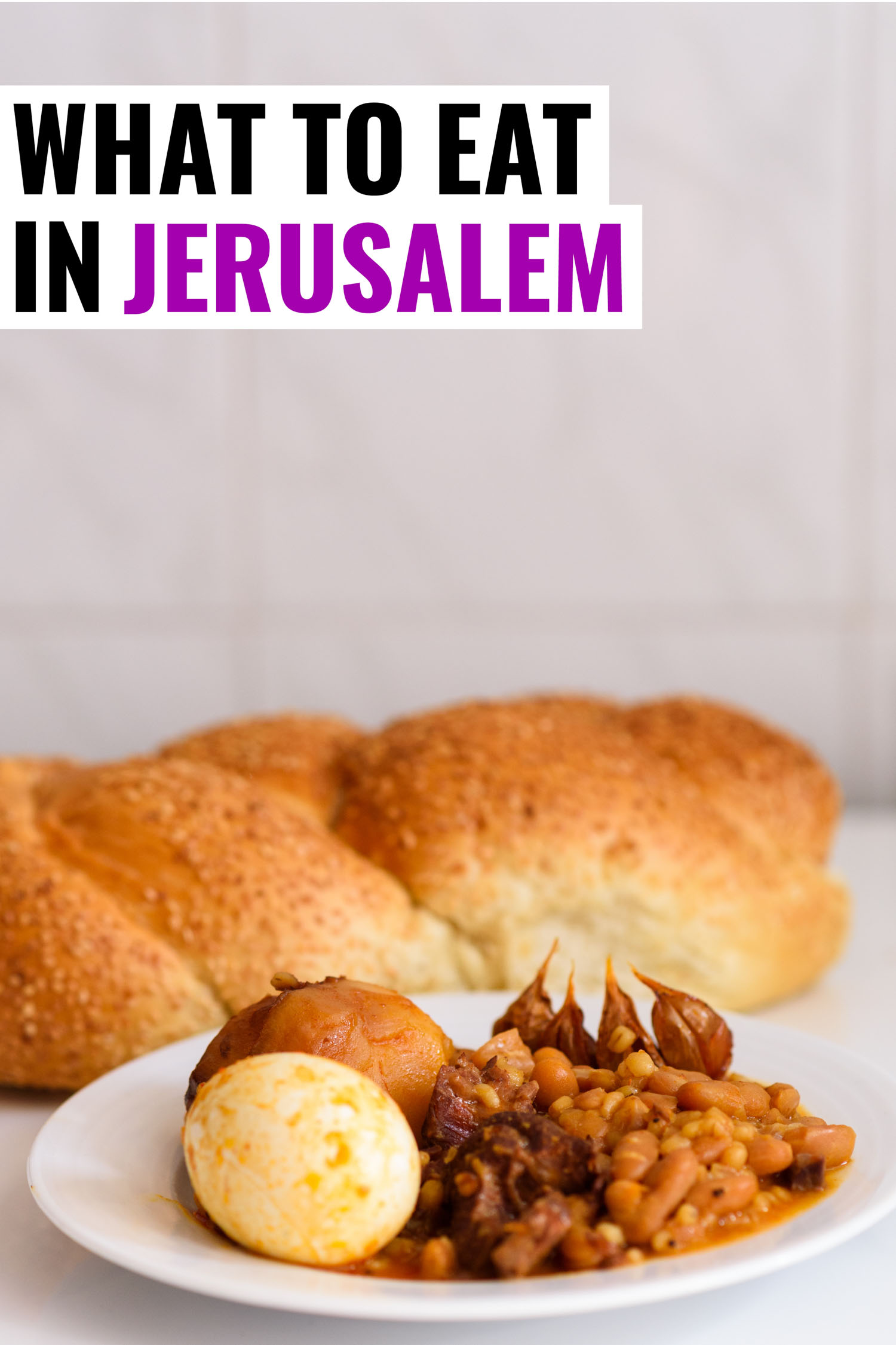 Challah is one of the best things to eat in Jerusalem