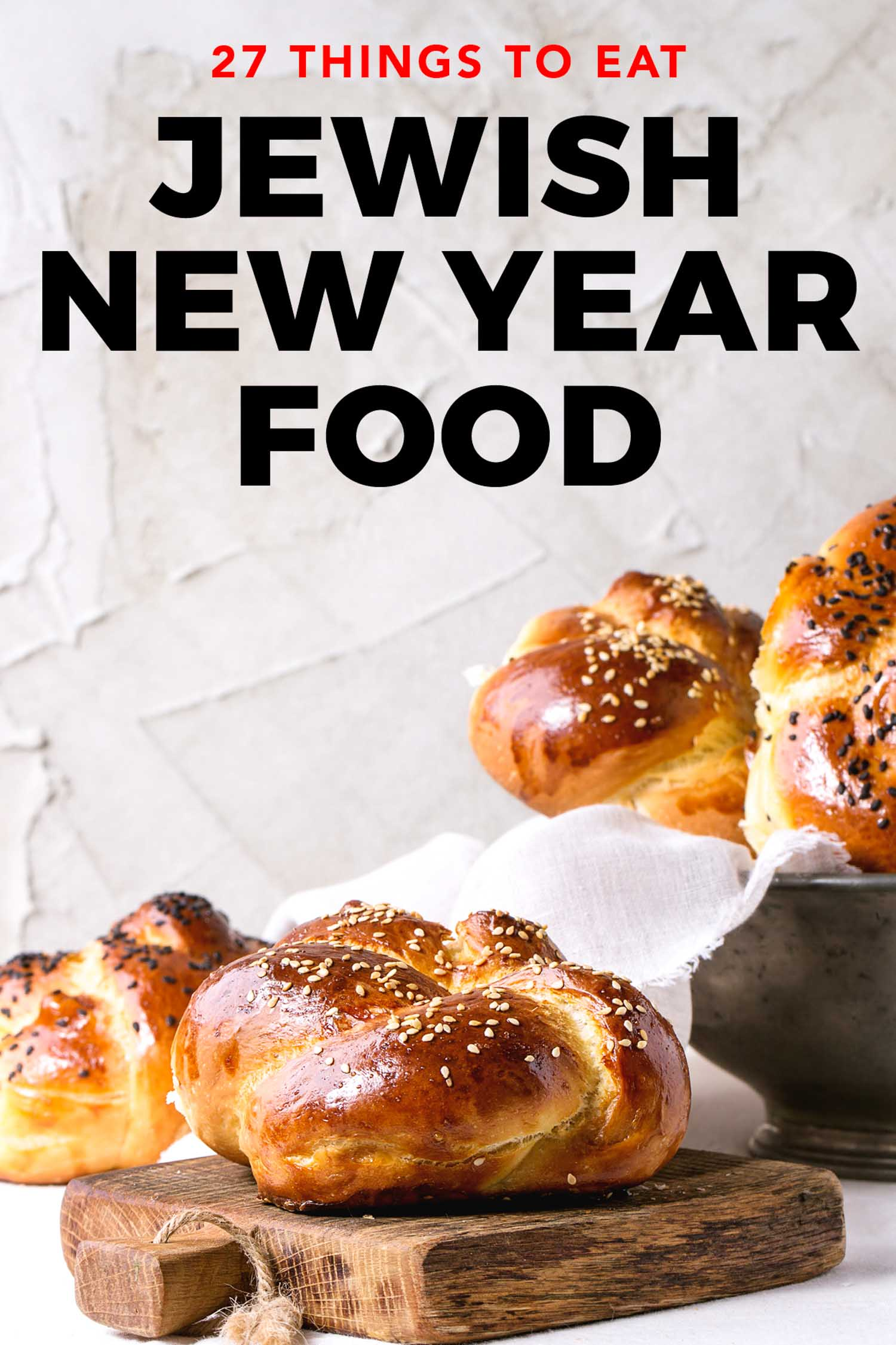 Challah bread with title that says Jewish new year food