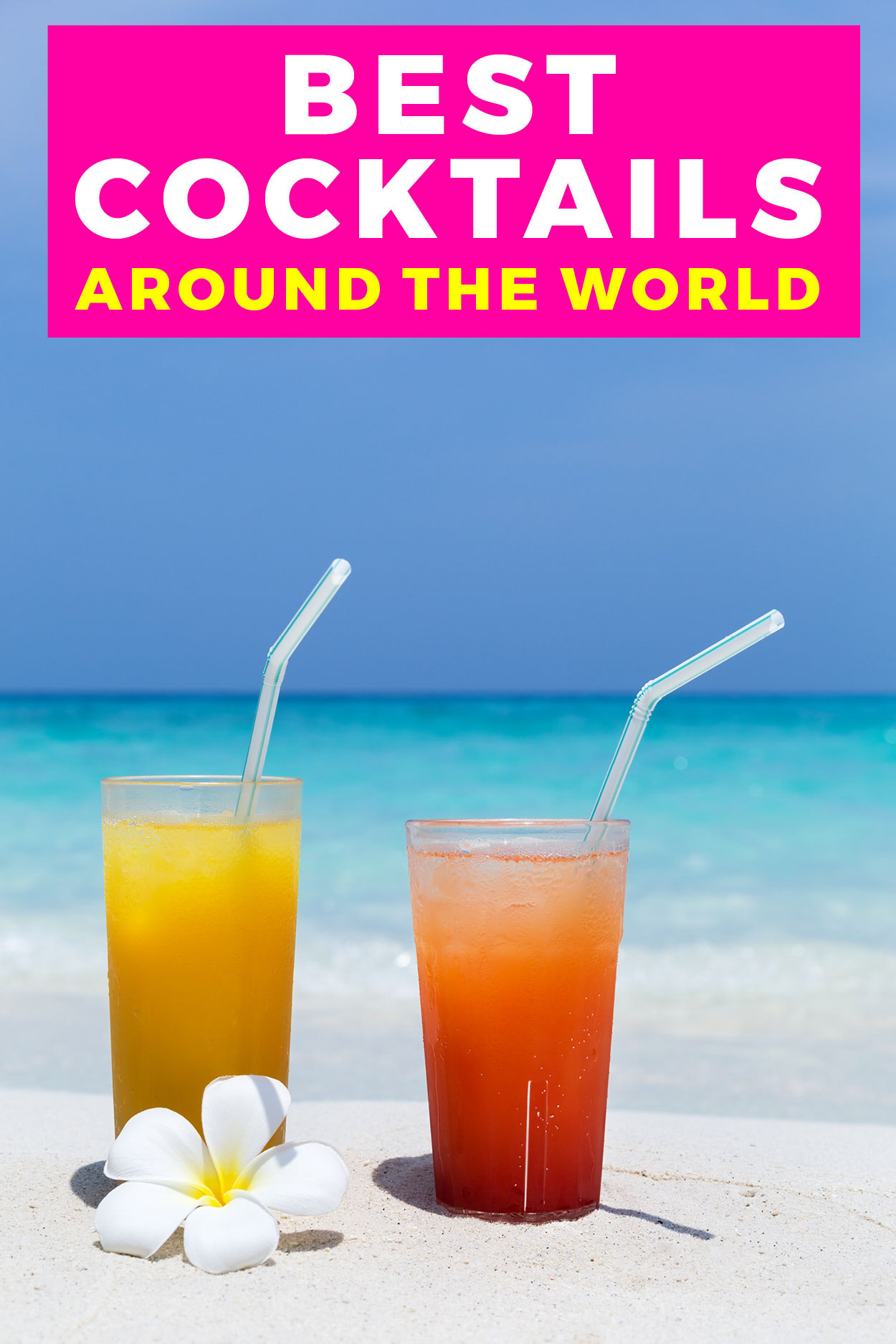 Two tropical drinks on a beach with a flower and text on. the imahe