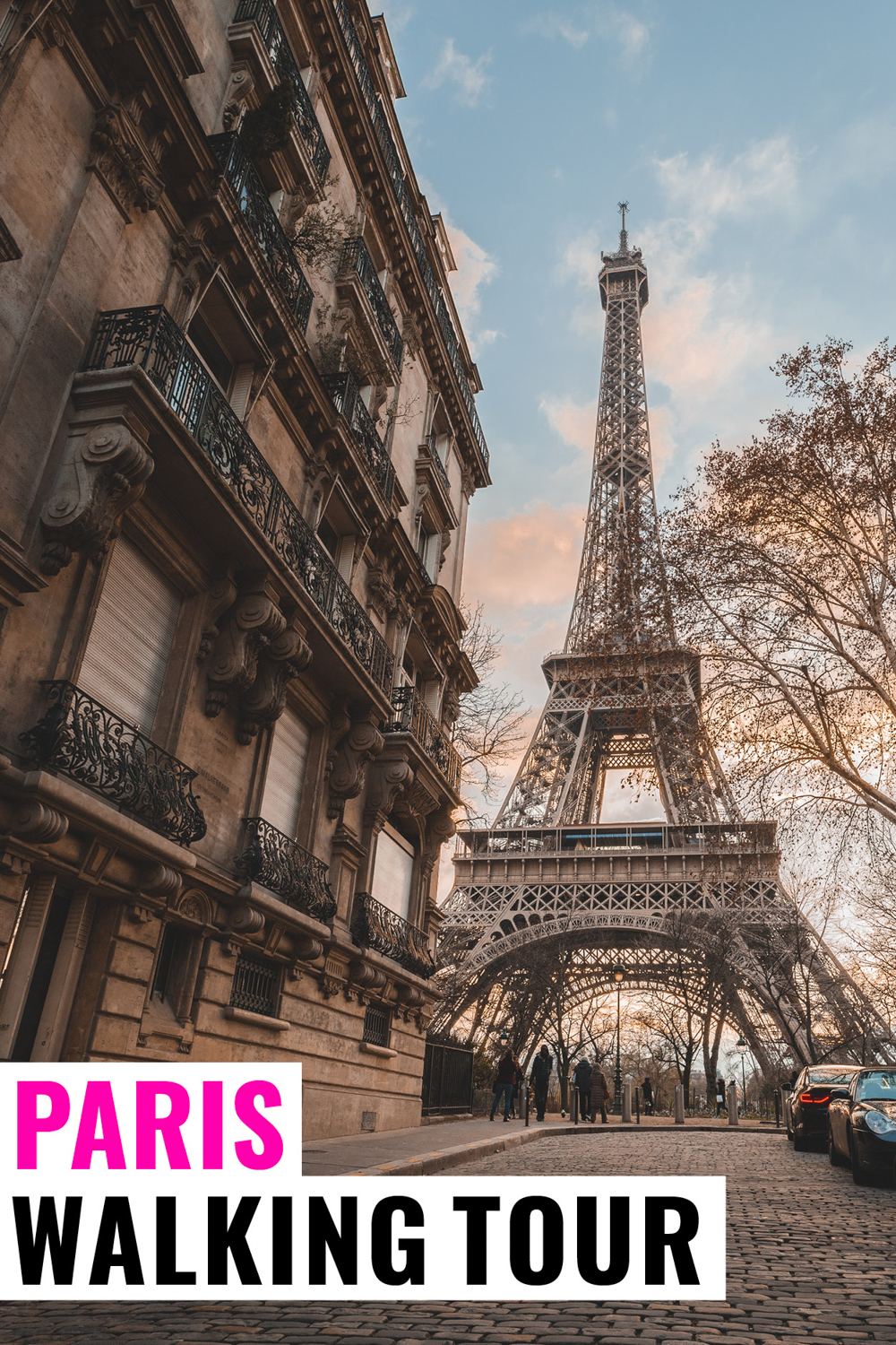 Streets of Paris with Eiffel tower in the background with text that says Paris Walking Tour
