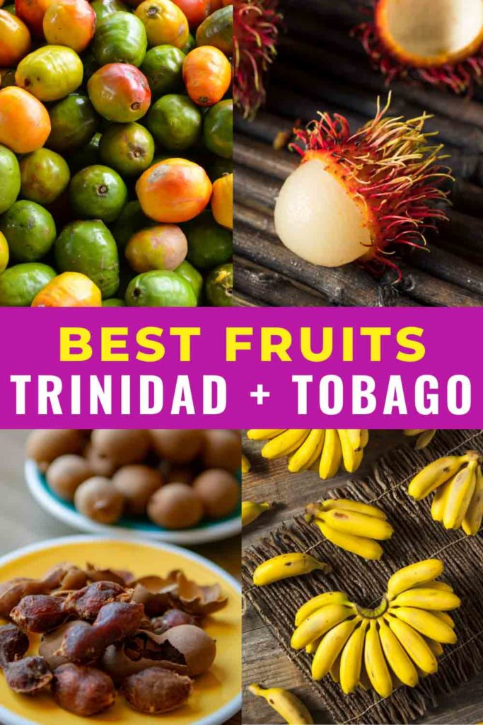 Collage of Trinidad fruit with text that says best fruits in Trinidad and Tobago