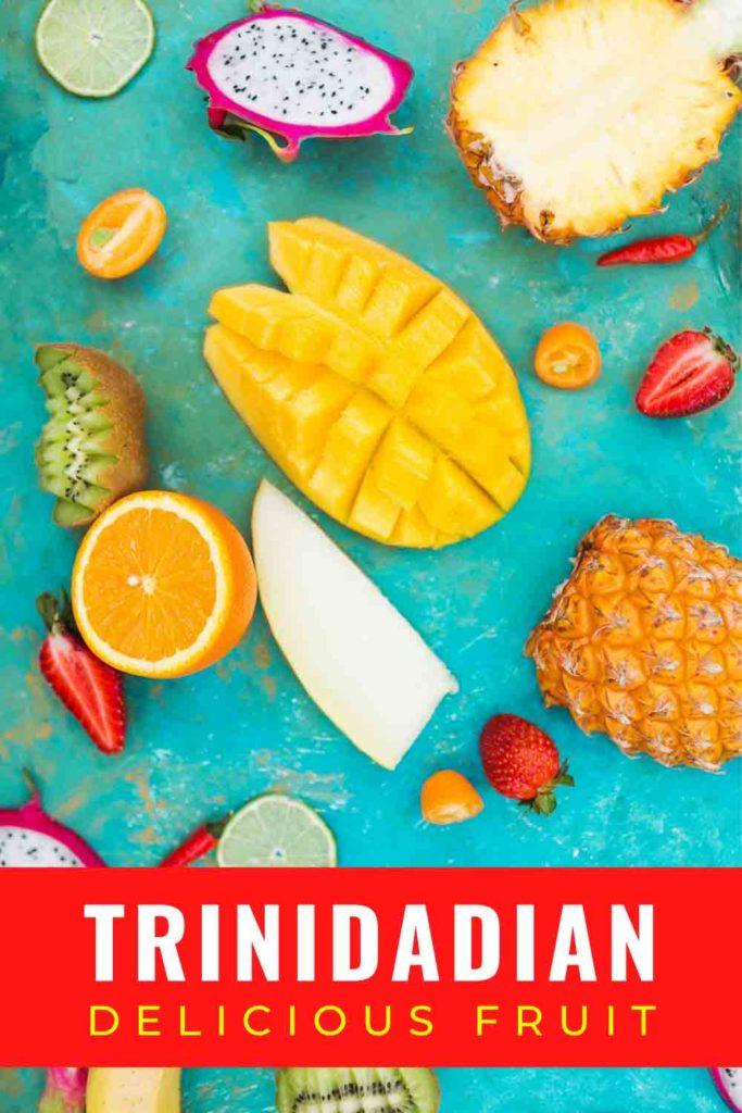 exotic fruits on green background with text Trinidadian delicious fruits